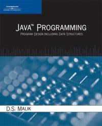 Java Programming: Program Design Including Data Structures - D.S. Malik