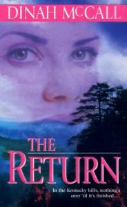 The Return - Dinah McCall, Sharon Sala