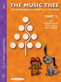 The Music Tree Student's Book: Part 3 - Frances Clark, Louise Goss, Sam Holland