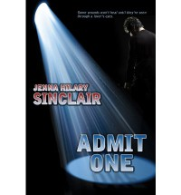 Admit One - Jenna Hilary Sinclair