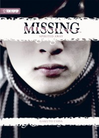 Missing (Novel) Volume 1: Spirited Away - Gakuto Coda