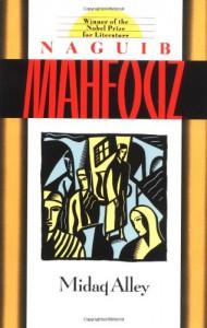 Midaq Alley - Naguib Mahfouz