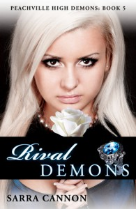 Rival Demons (Peachville High Demons, #5) - Sarra Cannon