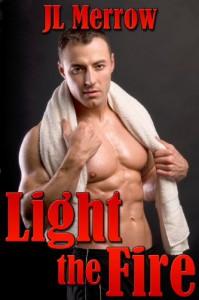 Light the Fire - JL Merrow