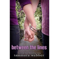 Between the Lines (Between the Lines, #1) - Tammara Webber