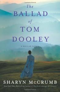The Ballad of Tom Dooley - Sharyn McCrumb