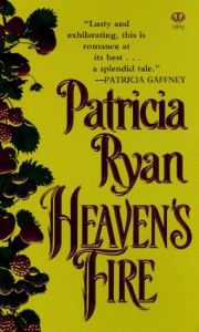 Heaven's Fire - Patricia Ryan