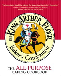 The King Arthur Flour Baker's Companion: The All-Purpose Baking Cookbook - King Arthur Flour