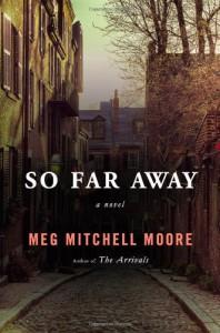 So Far Away - Meg Mitchell Moore