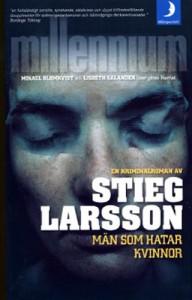 Man Som Hatar Kvinnor (Millennium, 1) - Stieg Larsson