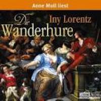 Die Wanderhure - I. Lorentz