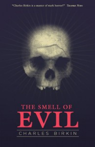 The Smell of Evil - Charles Birkin