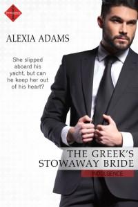 The Greek's Stowaway Bride - Alexia Adams