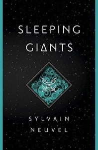 Sleeping Giants by Neuvel, Sylvain(April 26, 2016) Hardcover - Sylvain Neuvel