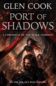 Port of Shadows - Glen Cook