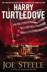 Joe Steele - Harry Turtledove