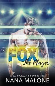 Fox (The Player, #4) - Nana Malone