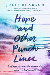 Hope and Other Punchlines - Julie Buxbaum