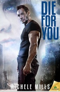 Die For You - Michele Mills
