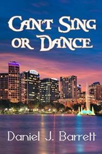 Can't Sing or Dance (Conch Town Girl) (Volume 2) - Daniel J. Barrett