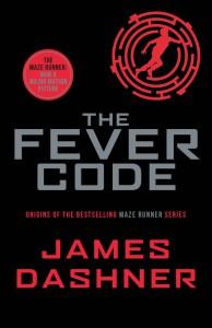 The Fever Code - James Dashner