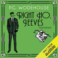 Right Ho, Jeeves - Audible Studios, Jonathan Cecil, P.G. Wodehouse