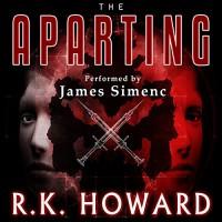 The Aparting - R.K. Howard, James Simenc, Mazewriter Publishing