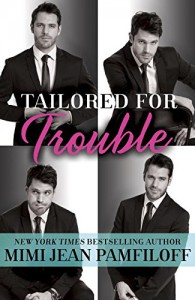 Tailored for Trouble: A Romantic Comedy (Happy Pants) - Mimi Jean Pamfiloff