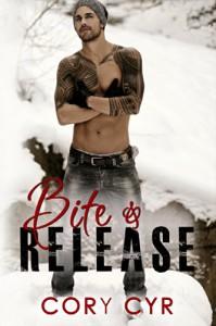 Bite & Release - Cory Cyr