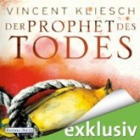 Der Prophet des Todes (Julius Kern, #3) - Vincent Kliesch