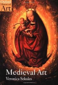 Medieval Art - Veronica Sekules