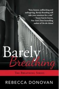 Barely Breathing  - Rebecca Donovan