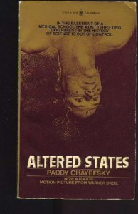 Altered States - Paddy Chayefsky