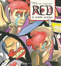 Red: A Haida Manga - Michael Nicoll Yahgulanaas