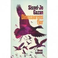 Dinosaurens fjer - Sissel-Jo Gazan
