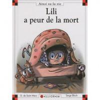 Lili A Peur De La Mort - Dominique de Saint Mars, Serge Bloch