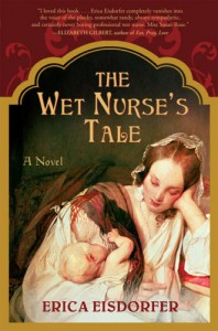 The Wet Nurse's Tale - Erica Eisdorfer