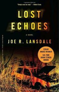 Lost Echoes - Joe R. Lansdale