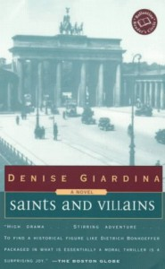 Saints and Villians - Denise Giardina