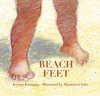 Beach Feet - Kiyomi Konagaya, Saito Masamitsu, Kiyomi Konagaya, Masamitsu Saito, Yuki Kaneko