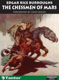 The Chessmen of Mars - John Bolen, Edgar Rice Burroughs