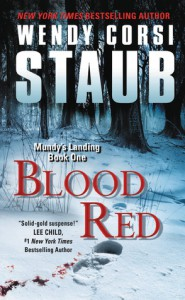 Blood Red Mundy's Landing Book One - Wendy Corsi Staub