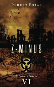Z-Minus VI (Volume 6) - Perrin Briar