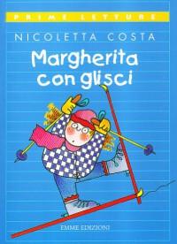 Margherita con gli sci - Nicoletta Costa