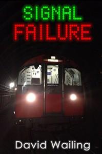 Signal Failure - David Wailing