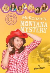 McKenzie's Montana Mystery - Shari Barr