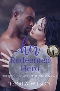 Her Redeemed Hero: Federal Paranormal Unit - Terri A. Wilson