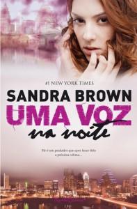 Uma Voz na Noite - Sandra Brown