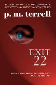 Exit 22 (Black Swamp Mysteries) - P.M. Terrell