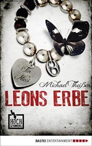 Leons Erbe (Hochspannung 18) - Michael Theißen